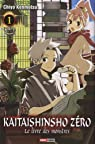 Kaitaishinsho Zero - Le livre des monstres, tome 1 par Chiyo