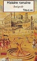 Histoire romaine (Int�grale 142 Livres ou fragments)