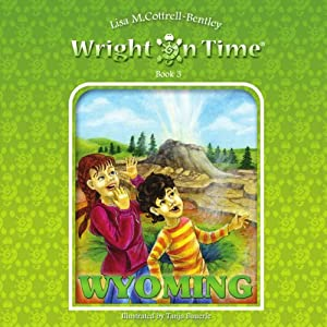 Wright on Time, Book 3: Wyoming | [Lisa M. Cottrell-Bentley]