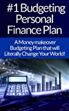 img - for Budgeting: Personal Finance Plan: The #1 Guide To Budgeting, Personal Finance, And Gaining Financial Freedom In An Easy To Follow System That Will Change ... Self Discipline, Habit, Goal Setting) book / textbook / text book