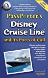 Passporter's Disney Cruise Line and Its Ports of Call
