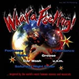 Various Artists What A Feeling!: Various Artists