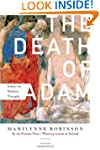 The Death of Adam: Essays on Modern T...