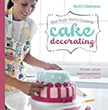 The Busy Girls Guide to Cake Decorating