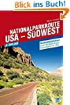 Nationalparkroute USA - S�dwest: Rout...