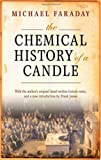 The Chemical History of a Candle (0199694915) by Faraday, Michael