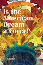 Is the American Dream a Farce