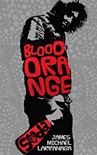 Blood Orange Soda by James Michael Larranaga ebook deal
