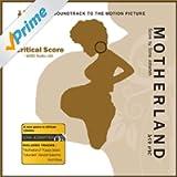 Motherland - The Score