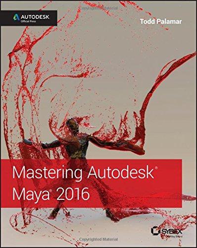 Mastering Autodesk Maya: Autodesk Official Press