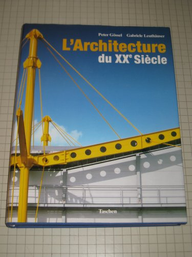 L 39 architecture du xxe si cle for Architecture 20eme siecle