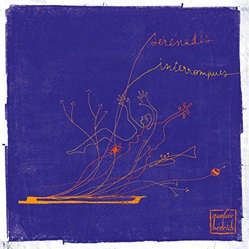 BR 291202 「セレナード・アンテロンピュ」~フランス音楽(1871-1933)のオリジナル編曲による ベドリッシュ弦楽四重奏団