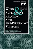 img - for Work and Employment in the High Performance Workplace (Routledge Studies in Employment and Work Relations in Context) book / textbook / text book