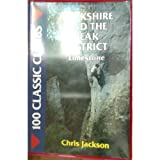 100 Classic Climbs: Yorkshire and the Peak District - Limestone (1852233192) by Jackson, Chris