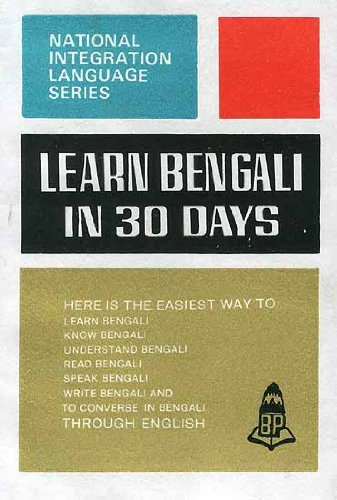 Learn Bengali Through English: In Thirty Days (National Integration Language Series)