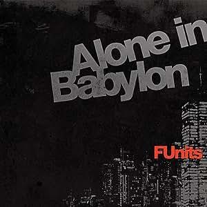 Alone in Babylon