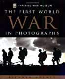The First World War in Photographs (1842222775) by Holmes, Richard