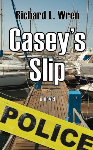 Book: Casey's Slip by Richard L. Wren