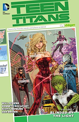 Teen Titans Vol. 1: Blinded by the Light (The New 52)