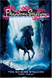 Phantom Stallion: Wild Horse Island #2: The Shining Stallion (Bk. 2) (0060815434) by Farley, Terri