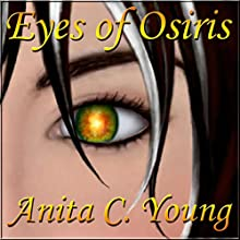 Eyes of Osiris, A Kayara Ingham Novel: Architects of Lore, Book 1 (       UNABRIDGED) by Anita C. Young Narrated by Arwen Gwyneth Hubbard
