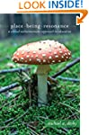 Place, Being, Resonance: A Critical E...