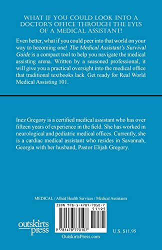 The Medical Assistant's Survival Guide