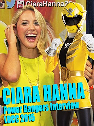 Ciara Hanna's Power Rangers Interview
