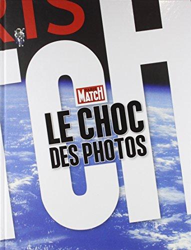 Le Choc des photos / Paris Match