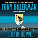 The Fly on the Wall (       UNABRIDGED) by Tony Hillerman Narrated by Erik Bergmann