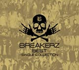 BREAKERZ BEST~SINGLE COLLECTION~(��������B)