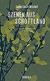 Szenen aus Schottland