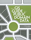 img - for The GIS Guide to Public Domain Data book / textbook / text book