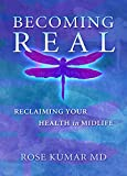 Becoming Real: Reclaiming Your Health in Midlife