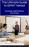 img - for The Ultimate Guide to GMAT Verbal: Grammar and Sentence Correction book / textbook / text book