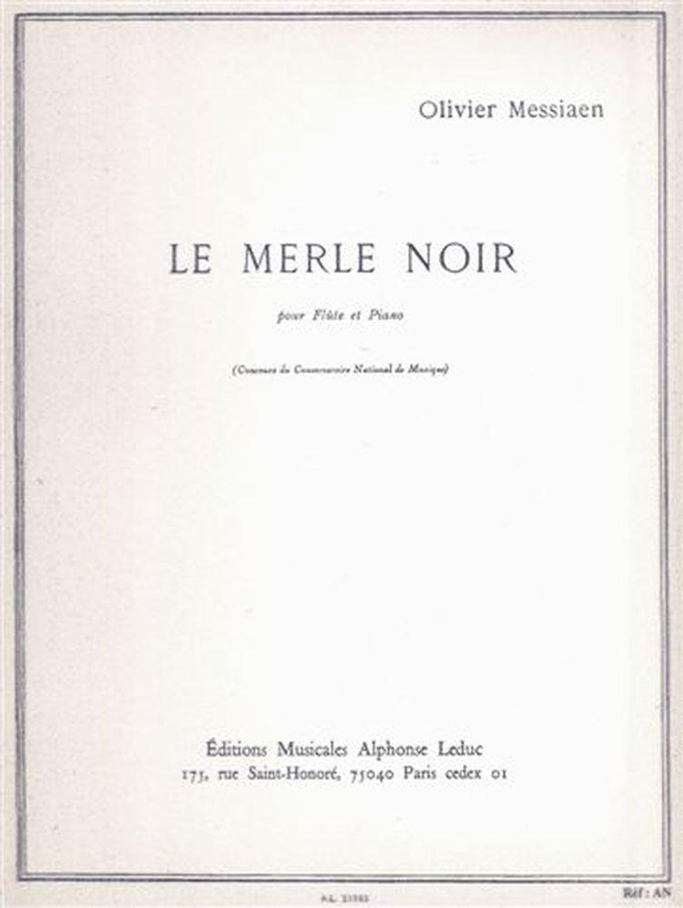 Le merle noir | Messiaen, Olivier (1908-1992). Auteur