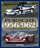 Porsche 956/962: The Complete Photographic History