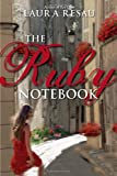 The Ruby Notebook (Indigo Notebook (Paperback))
