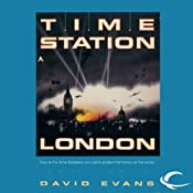 Time Station London: Time Station, Book 1 | David Evans