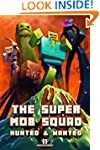 Minecraft: The Super Mob Squad: EPISO...