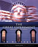 The Great Experiment: Faith and Freedom in America (1576831620) by Guinness, Os