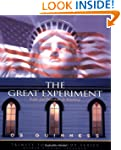 The Great Experiment: Faith and Freed...