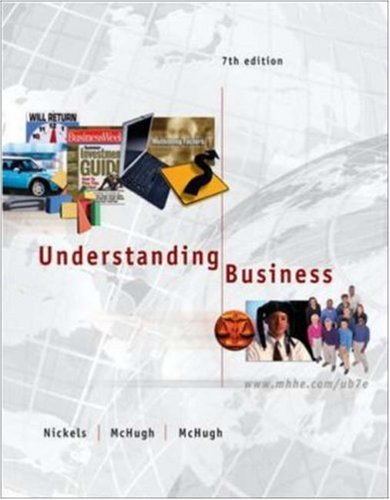 Understanding Business, 7th Edition
