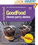 Good Food: Dinner-party Dishes (Good...