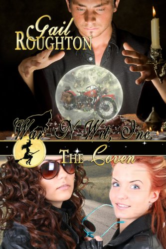 Book: War-N-Wit, Inc. - The Coven (War-N-Wit, Inc. Book 3) by Gail Roughton