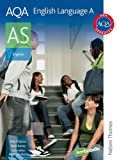 Daniel Clayton AQA English Language A AS: Student's Book (Aqa Language for As)
