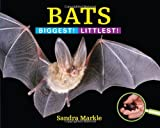img - for Bats: Biggest! Littlest! book / textbook / text book