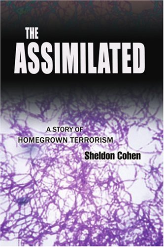 The Assimilated: A Story of Homegrown Terrorism