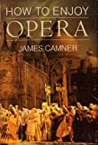 How to Enjoy Opera (0385158505) by Camner, James
