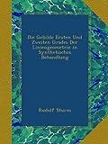 img - for Die Gebilde Ersten Und Zweiten Grades Der Liniengeometrie in Synthetisches Behandlung (German Edition) book / textbook / text book